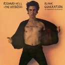 Blank Generation (40th Anniversary Deluxe Edition)/Richard Hell & The Voidoids