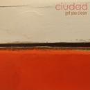 Get You Closer/Ciudad