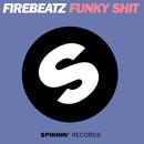 Funky Shit/Firebeatz