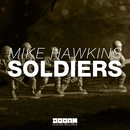 Soldiers/Mike Hawkins