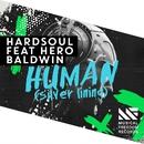 Human (Silver Lining) [feat. Hero Baldwin]/Hardsoul