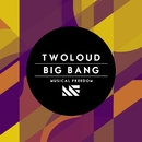 Big Bang/twoloud