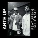 Ante Up (feat. Rationale)/Black Saint