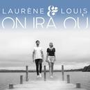 On ira où/Laurène & Louis