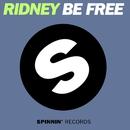 Be Free/Ridney