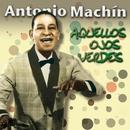 Aquellos ojos verdes/Antonio Machín