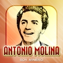 Soy minero/Antonio Molina