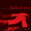 Turn Out the Stars - The Final Village Vanguard Recordings June 1980/Bill Evans
