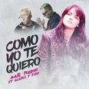 Como Yo Te Quiero (feat. Alexis & Fido)/Maite Perroni
