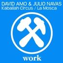 Kaballah Circus / La Mosca/David Amo