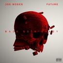 Back Goin Brazy (feat. Future)/Joe Moses