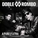 A puño y letra/Doble Rombo