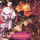 Ilegales en directo/Ilegales