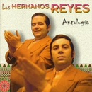 Antología (1961-1979)/Los Hermanos Reyes