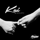 Kai (Acoustic)/Maryzark