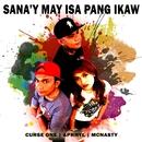 Sana'y May Isa Pang Ikaw/Curse One