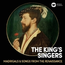 Madrigals & Songs From The Renaissance/キングズ・シンガーズ
