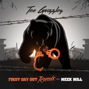 First Day Out (feat. Meek Mill) [Remix]/Tee Grizzley