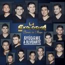 Ayúdame a Olvidarte/La Explosiva Banda De Maza