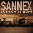 Heartaches & Highways/Sannex