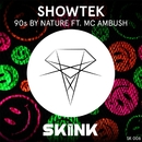 90s By Nature (feat. MC Ambush)/Showtek
