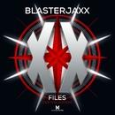 XX Files (Festival Edition)/Blasterjaxx