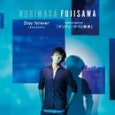 Stay forever~あなたを守りたい/藤澤ノリマサ