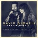 Cada vez que estoy sin tí (con Vanesa Martín) [Directo 20 años]/David Demaria