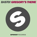 Gregory's Theme (Extended Mix)/Basto