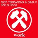 She Is Disco/Nick Terranova