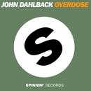 Overdose/John Dahlback