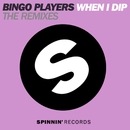 When I Dip (feat. J2K & MC Dynamite) [The Remixes]/Bingo Players