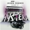 Shake It/Jason Chance