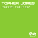 Cross Talk EP/Topher Jones