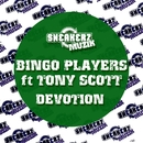Devotion (feat. Tony Scott)/Bingo Players