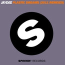 Plastic Dreams (2011 Remixes)/Jaydee