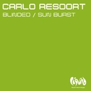 Blinded / Sun Burst/Carlo Resoort