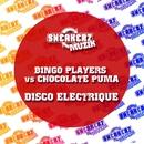 Disco Electrique/Chocolate Puma & Bingo Players