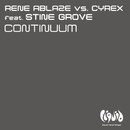 Continuum (feat. Stine Grove) [Remixes]/Rene Ablaze