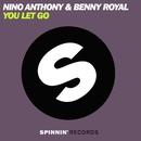 You Let Go/Nino Anthony