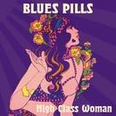 High Class Woman/Blues Pills