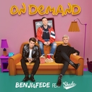 On Demand (feat. Shade)/Benji & Fede
