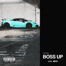 Boss Up/Phora