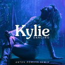 Dancing (Anton Powers Remix)/Kylie Minogue