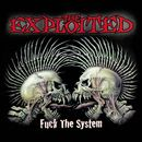 Fuck The System (Special Edition)/The Exploited