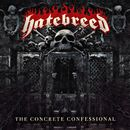 Looking Down The Barrel Of Today/Hatebreed