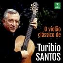O violão clássico de Turibio Santos/Turibio Santos