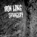 Savagery/Iron Lung
