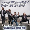 Trash All Over You/Lost Society