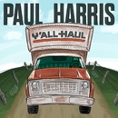 Y'all Haul/Paul Harris